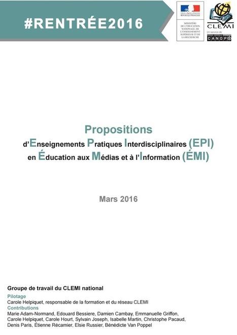 CLEMI:Propositions d'Enseignements Pratiques Interdisciplinaires en Éducation aux Médias et à l'Information | Educommunication | Scoop.it