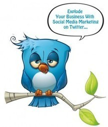 Explode Your Business With Social Media Marketing With Twitter | StaceyK | Scoop.it