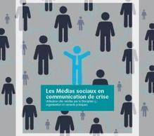 Médias sociaux en communication de crise | DG Centre de Crise | Communication de crise | Scoop.it