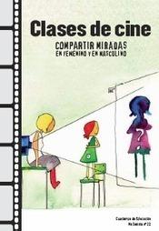 Clases de cine: compartir miradas en femenino y masculino | Pedalogica: educación y TIC | Scoop.it