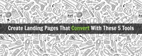 Create Landing Pages That Convert With These 5 Tools - eZanga Articles   Online Marketing   Scoop.it