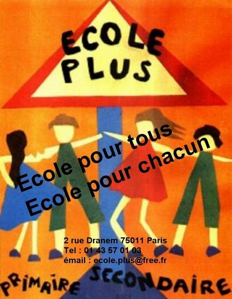 Ecole Plus ne doit pas fermer !!! Témoignage ..... à lire   Ecole Plus Paris   Scoop.it