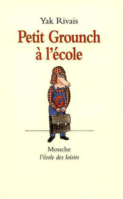 Petit Grounch à l'école | Littérature et documentaires jeunesse | Scoop.it