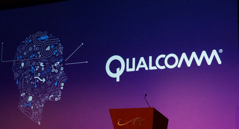 Qualcomm mise sur l'IoT pour augmenter son chiffre d'affaires | Internet du Futur | Scoop.it