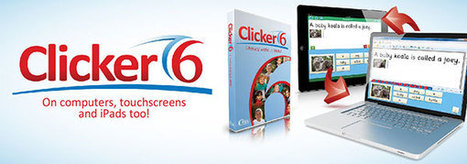 Last chance to upgrade to Clicker 6 literacy software | The Spectronics Blog | Learning Support Technologies | Scoop.it