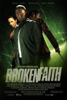 Broken Faith: A Testament To The Strength of Love and Faith | That's ... | Faith-based Films | Scoop.it