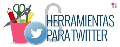 Herramientas para usar Twitter como un profesional | TIKIS | Scoop.it
