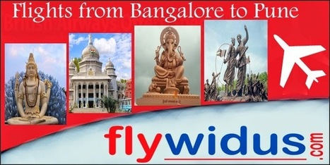 Book Flights at Cheap airfare from Bangalore to Pune and Enjoy the Culture of India   Cheap Flight Tickets, Low Airfare Tickets, Cheap Air Ticket Booking - Flywidus   Scoop.it