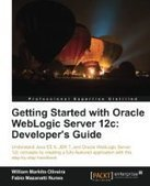 Getting Started with Oracle WebLogic Server 12c: Developer's Guide - PDF Free Download - Fox eBook | Test | Scoop.it