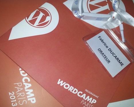 Compte-rendu de mon WordCamp 2013 Paris   WordPress France   Scoop.it