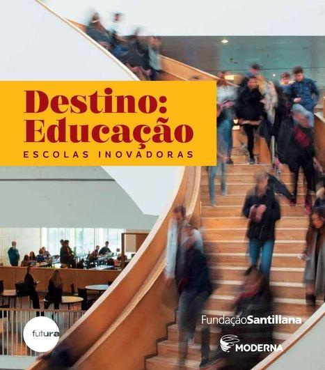 Destino Educação Final | Ensino, Aprendizagem & Tecnologia | Scoop.it