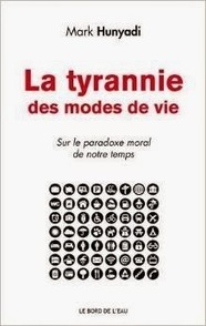 Mark Hunyadi : La tyrannie des modes de vie | Coaching | Scoop.it