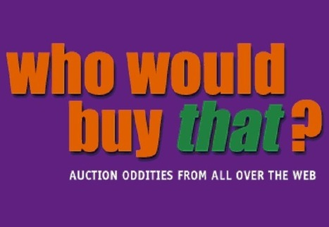 Top 10 Weird Auctions Ever - TopYaps   Interesting Facts   Scoop.it