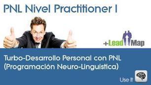 Practitioner PNL Nivel I (Introducción) | leadership 3.0 | Scoop.it