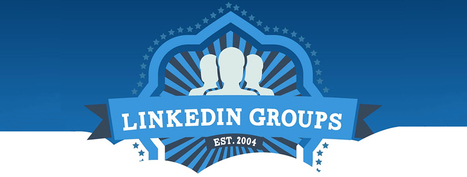 Why You Ought to Join LinkedIn Groups   Marketing & Webmarketing   Scoop.it