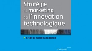 Interview : le marketing de l'innovation expliqué par Paul Millier ... | Intrapreneuriat | Scoop.it