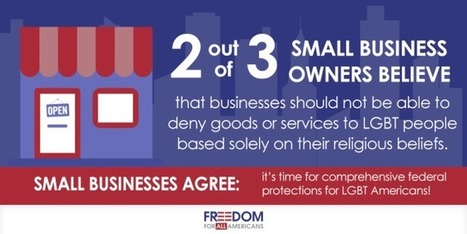Majority of Small Business Owners Overwhelmingly Support LGBT Non-Discrimination Protections   Freedom for All Americans   Thigh High   Gay Business   Scoop.it