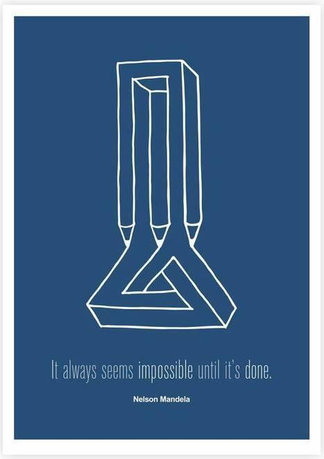 It always seems impossible until it's done | HungrynFoolish | Scoop.it