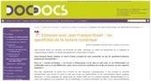 Entretien avec Jean François Rouet : les spécificités de la lecture numérique - Doc pour docs   documents utiles   Scoop.it