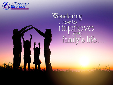 Enrich your family's Life with The Trivedi Effect® | Human Wellness | Scoop.it