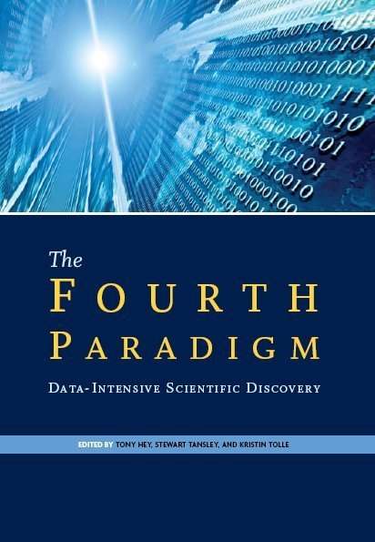 The Fourth Paradigm: Data-Intensive Scientific Discovery - Microsoft Research | Analytics Related | Scoop.it