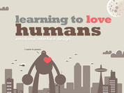 Learning to Love Humans: Emotional Interface Design // Speaker Deck | LeiaSopata | Scoop.it