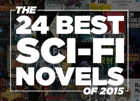 The 24 Best Science Fiction Books Of 2015 | Bibliobibuli | Scoop.it