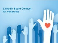 LinkedIn for Good Launches Board Connect for Nonprofits | Arts Administration | Scoop.it