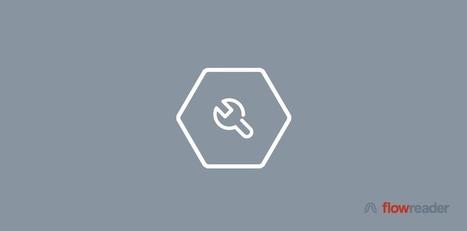 FlowReader: Bug Fixes & Improvements | RSS Circus : veille stratégique, intelligence économique, curation, publication, Web 2.0 | Scoop.it