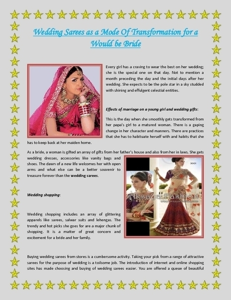 Wedding Sarees as a Mode Of Transformation for a Would be Bride - PDF | Indian Wediing Dresses | Scoop.it