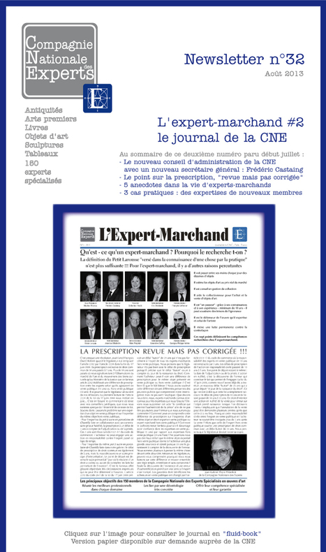 "CNE - Compagnie Nationale des Experts / Newsletter n°32 /Août 2013 | ""L'Expert-Marchand"" 