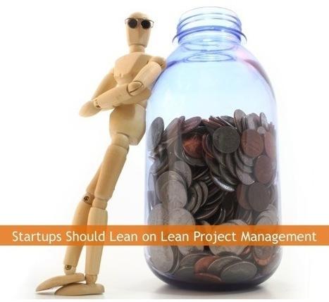 Startups Should Lean on Lean Project Management | Social Project Management | Scoop.it