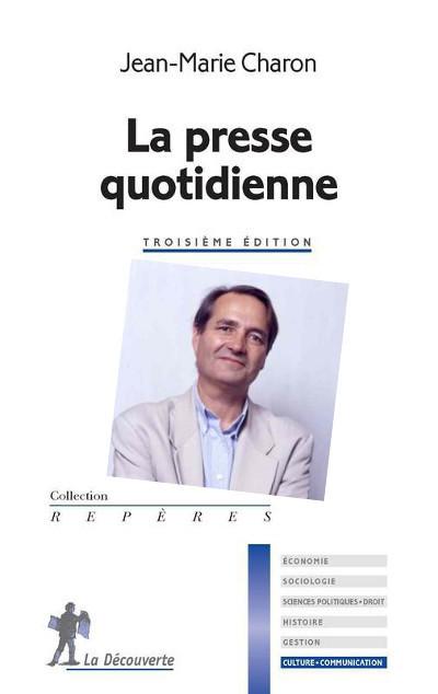 Jean-Marie Charon analyse l'avenir de la presse quotidienne | DocPresseESJ | Scoop.it