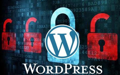 Faille sécurité WordPress : mettez votre CMS à jour au plus vite vers 4.0.1 ! | Développement sites Web originaux | Scoop.it