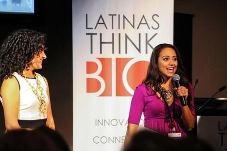 Latinas Think Big Launches Startup Communities to Catalyze Latina ... - Latin Post | LanguageMaven | Scoop.it