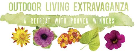 Proven Winners | Outdoor Living Extravaganza 2013 | Annie Haven | Haven Brand | Scoop.it