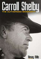 Mustang Books: Carroll Shelby - The Authorized Biography - About - News & Issues | Mustangs | Scoop.it