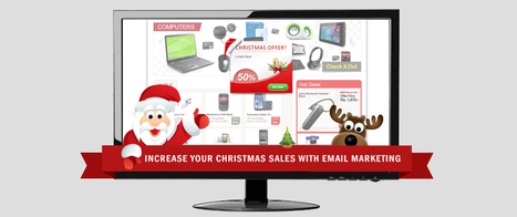 Increase Your Christmas Sales With Email Marketing | email marketing & social media | Scoop.it