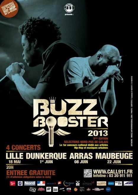 Buzz Booster Nord-Pas de Calais 2013 : 34 sélectionnés, 4 villes, 4 concerts gratuits | Hip-Hop : north side news | Scoop.it