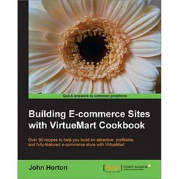 Building E-commerce Sites with VirtueMart Cookbook | Wow! eBook | VirtueMart Development | Scoop.it