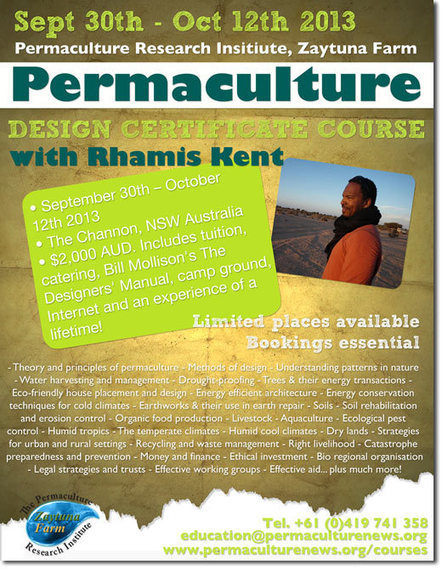 Permaculture Design Certificate (PDC) Course with Rhamis Kent, at PRI Zaytuna Farm, NSW, Australia (Sept. 30 - Oct. 12, 2013) | AgroEcology | Scoop.it