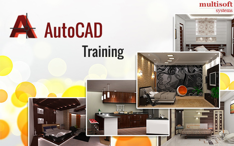 Trust Multisoft Systems to Teach You AutoCAD and Here's Why | industrial training | Scoop.it