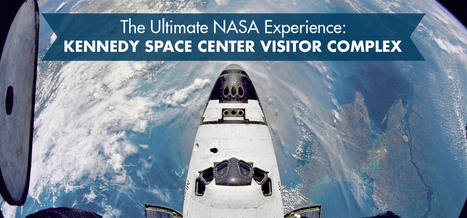 The Ultimate NASA Experience: Kennedy Space Center | Travel | Scoop.it