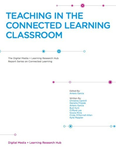 Teaching in the Connected Learning Classroom | Teaching & Learning in the Digital Age | Scoop.it