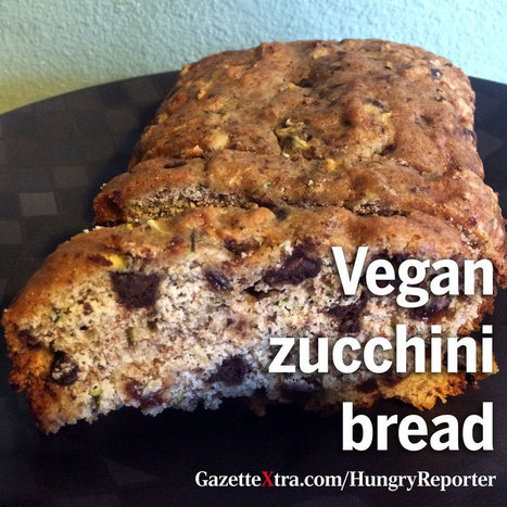 The Hungry Reporter: Vegan zucchini bread is a crowd pleaser for both adults and kids | My Vegan recipes | Scoop.it