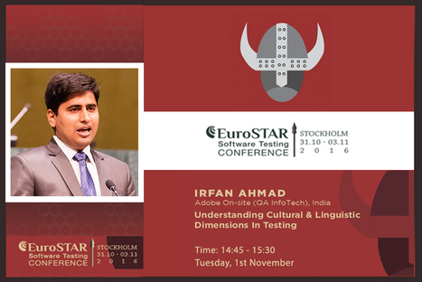 Irfan Ahmad: Speaker At EuroStar Software Testing Conference - October 2016 | Quality Assuarnce Testing | Scoop.it