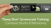 "Camtasia Tutorial - Deep Dive"" Screencast Training 