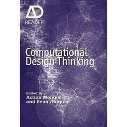 Computational Design Thinking: Computation Design Thinking (AD Reader) | Design Thinking Process | Scoop.it