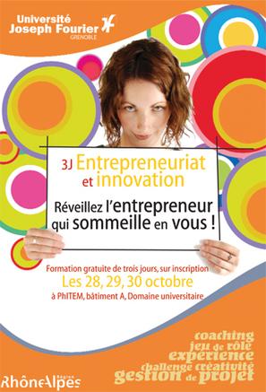 Université Joseph Fourier - Grenoble - « 3J Entrepreneuriat et innovation », une nouvelle formation proposée à l'UJF   FORMATIONS ENTREPREUNARIAT ET INNOVATION   Scoop.it