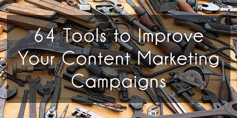 64 Tools to Improve Your Content Marketing Campaigns | SEO | Social Media | UX | Scoop.it